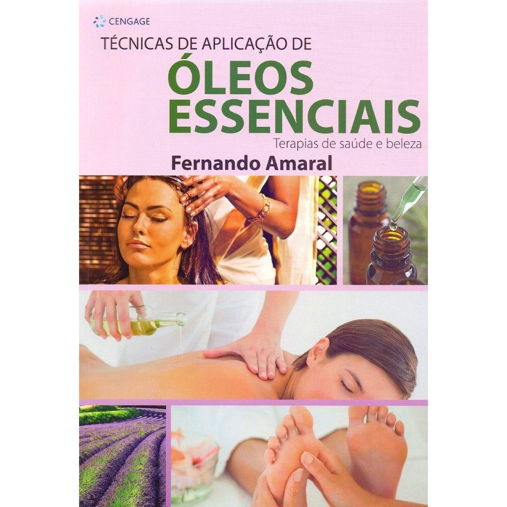 Livro Técnicas De Aplicação De Óleos Essenciais - WNF