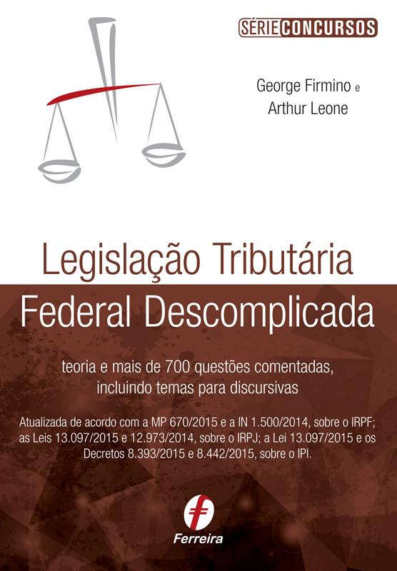 Legislação Tributária Federal Descomplicada