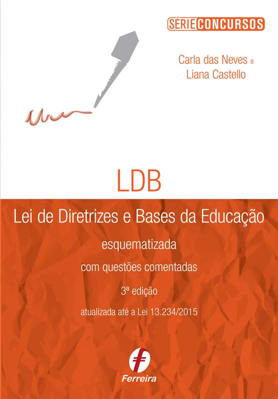 Lei de Diretrizes e Bases da Educação Esquematizada