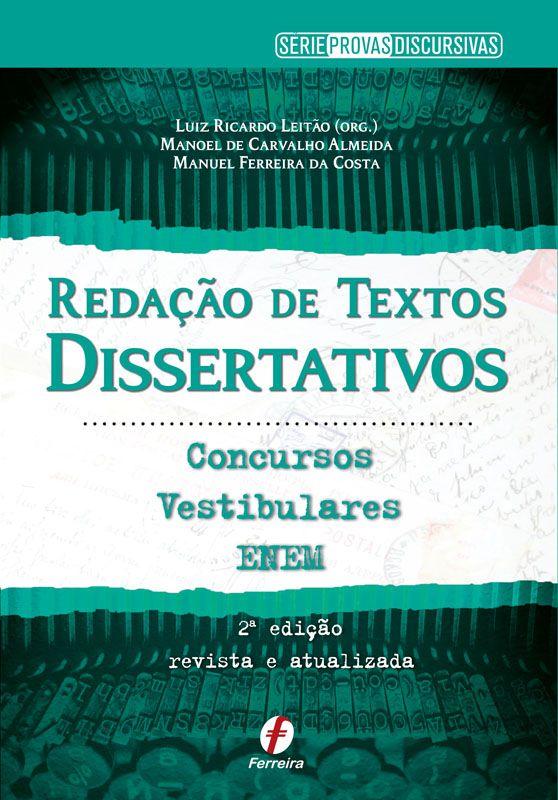Redação de Textos Dissertativos - Concursos, Vestibulares e ENEM
