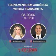 08/06 - 19h - Treinamento em audiência virtual trabalhista - Palestra Prof. Elisa Tavares