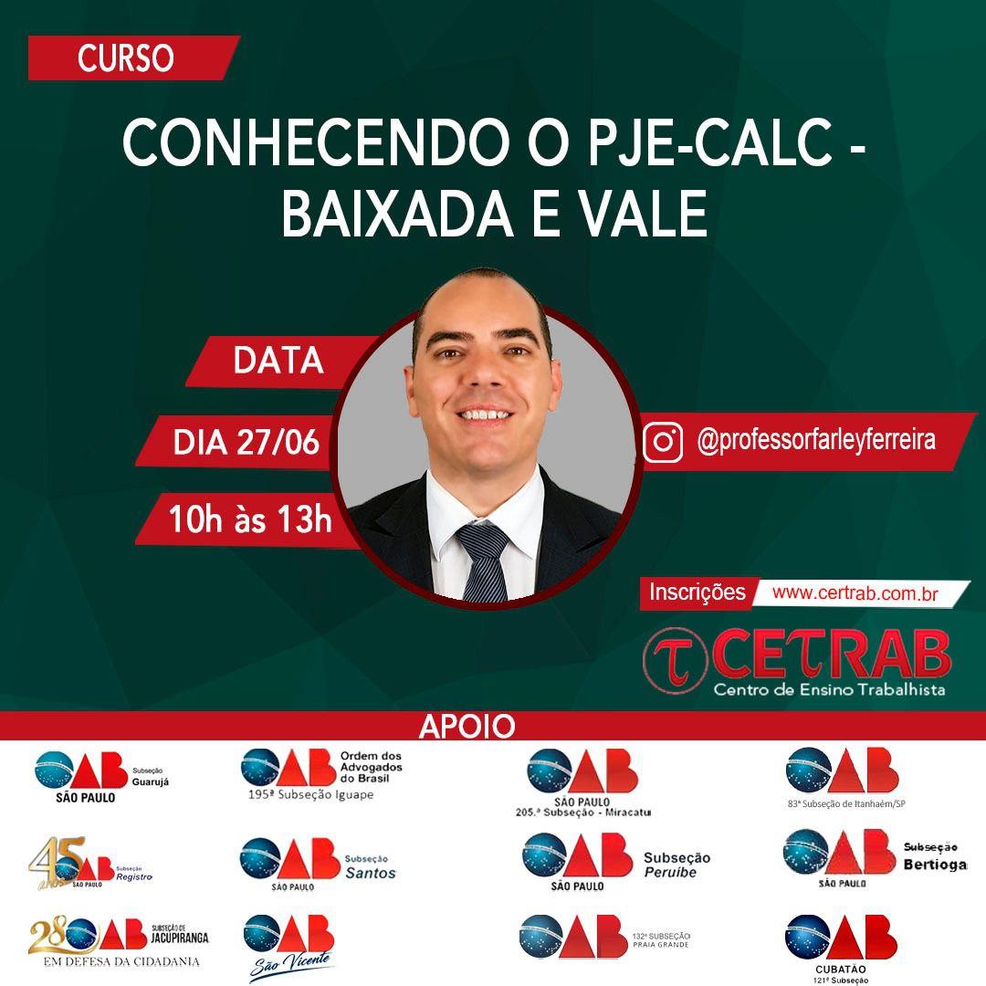 27/06 - 10h - Conhecendo o PJE-Calc - Baixada e Vale  - CETRAB