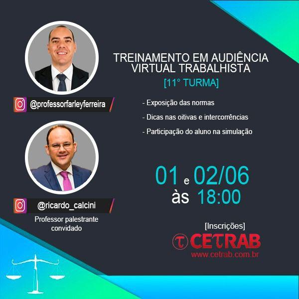 01/06 - 18h - Treinamento em audiência virtual trabalhista - Palestra Prof. Ricardo Calcini  - CETRAB