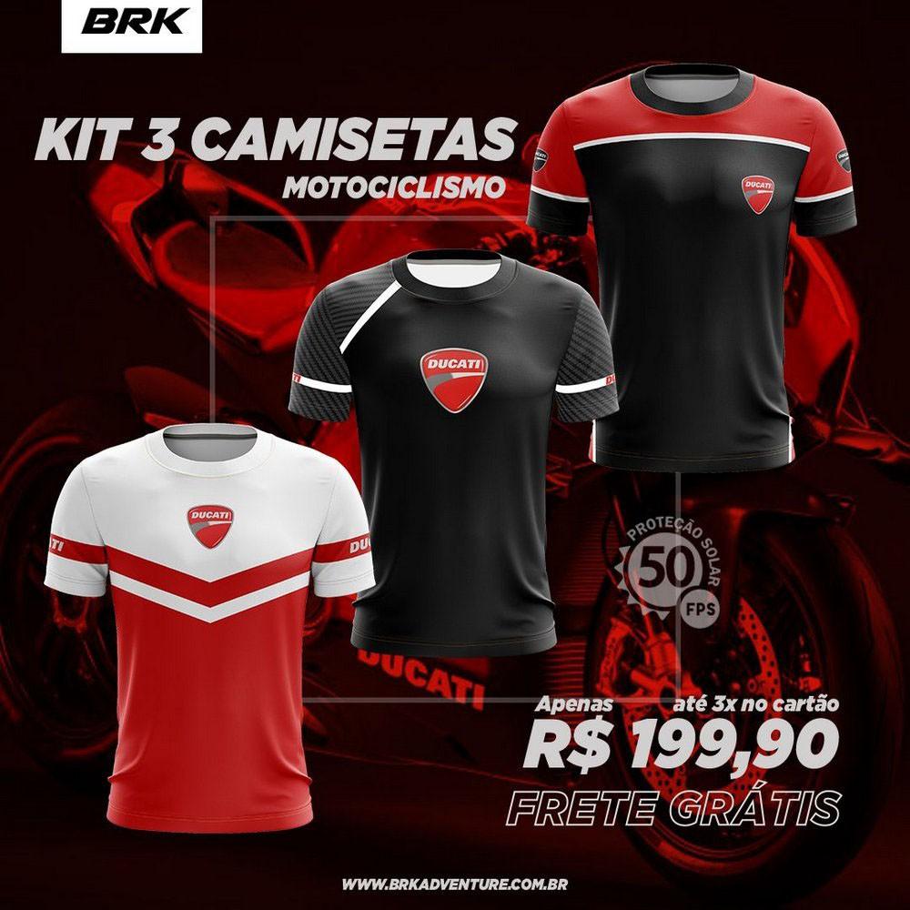 Kit 3 Camisetas Brk Motociclismo Ducati com FPU 50+