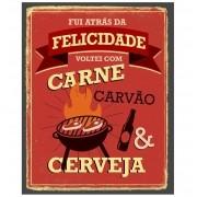 """Placa Decorativa Retangular """"Carne Carvão e Cerveja"""""""