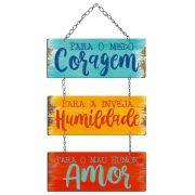 """Placa Decorativa com Corrente """"Coragem, Humildade, Amor"""""""