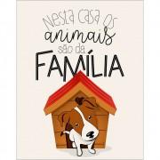 Placa Decorativa de MDF com frase Nesta casa os animais ...
