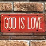 Placa Decorativa God Is Love