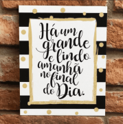 """Placa Decorativa Retangular Listrada """"Há Um Grande Dia"""""""