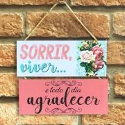 "Placa Decorativa NSW ""Sorrir Viver Agradecer"""