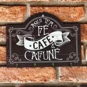 """Placa Decorativa Porta Xícaras """"Aqui Tem Café e Cafuné"""""""