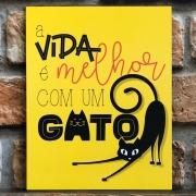 """Placa Decorativa Retangular """"A Vida é Melhor com Um Gato"""""""