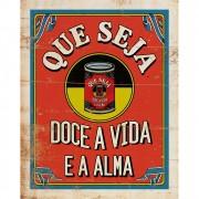 """Placa Decorativa Retangular """"Que Seja Doce a Vida e a Alma"""""""
