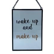 Quadro de Vidro Transparente Wake Up and Make Up