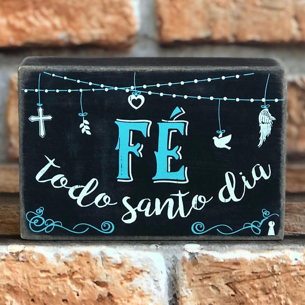 Box Decorativo Fé Todo Santo Dia