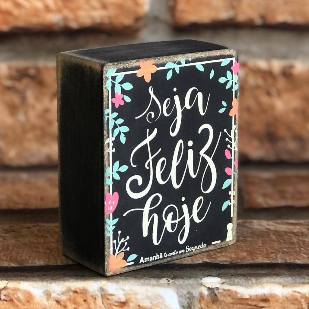 Box Decorativo Seja Feliz