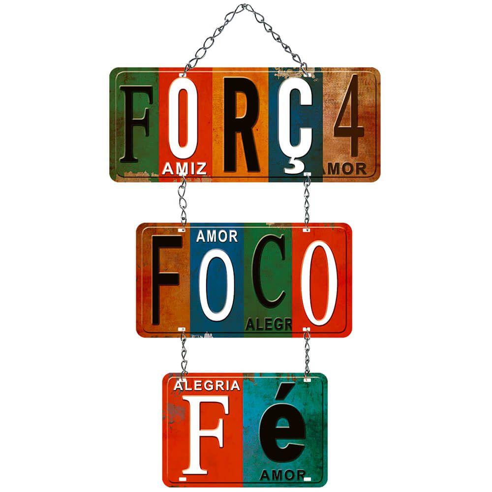 """Placa Decorativa com Corrente """"Força, Foco e Fé"""""""