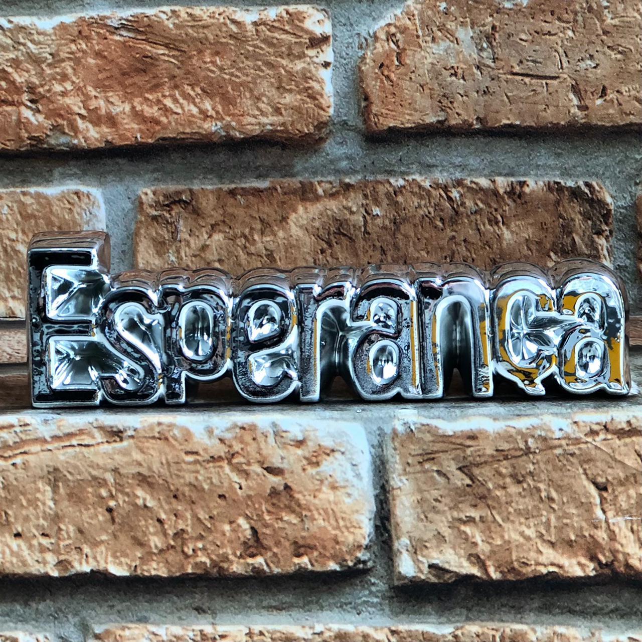 """Enfeite Decorativo Palavra """"Esperança"""""""