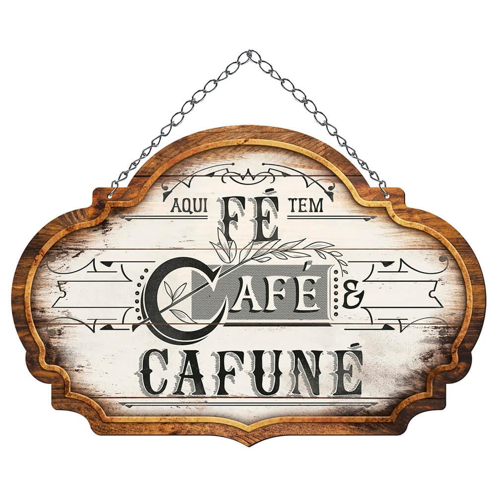 """Placa Decorativa """"Aqui Tem Café e Cafuné"""""""