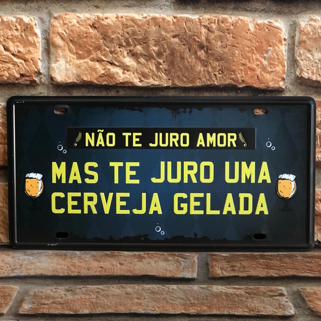 """Placa Decorativa de Metal """"Não Te Juro Amor"""""""