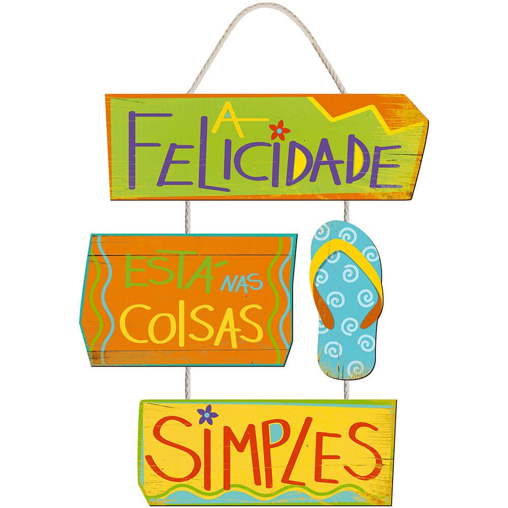 Placa Decorativa Felicidade está nas coisas simples