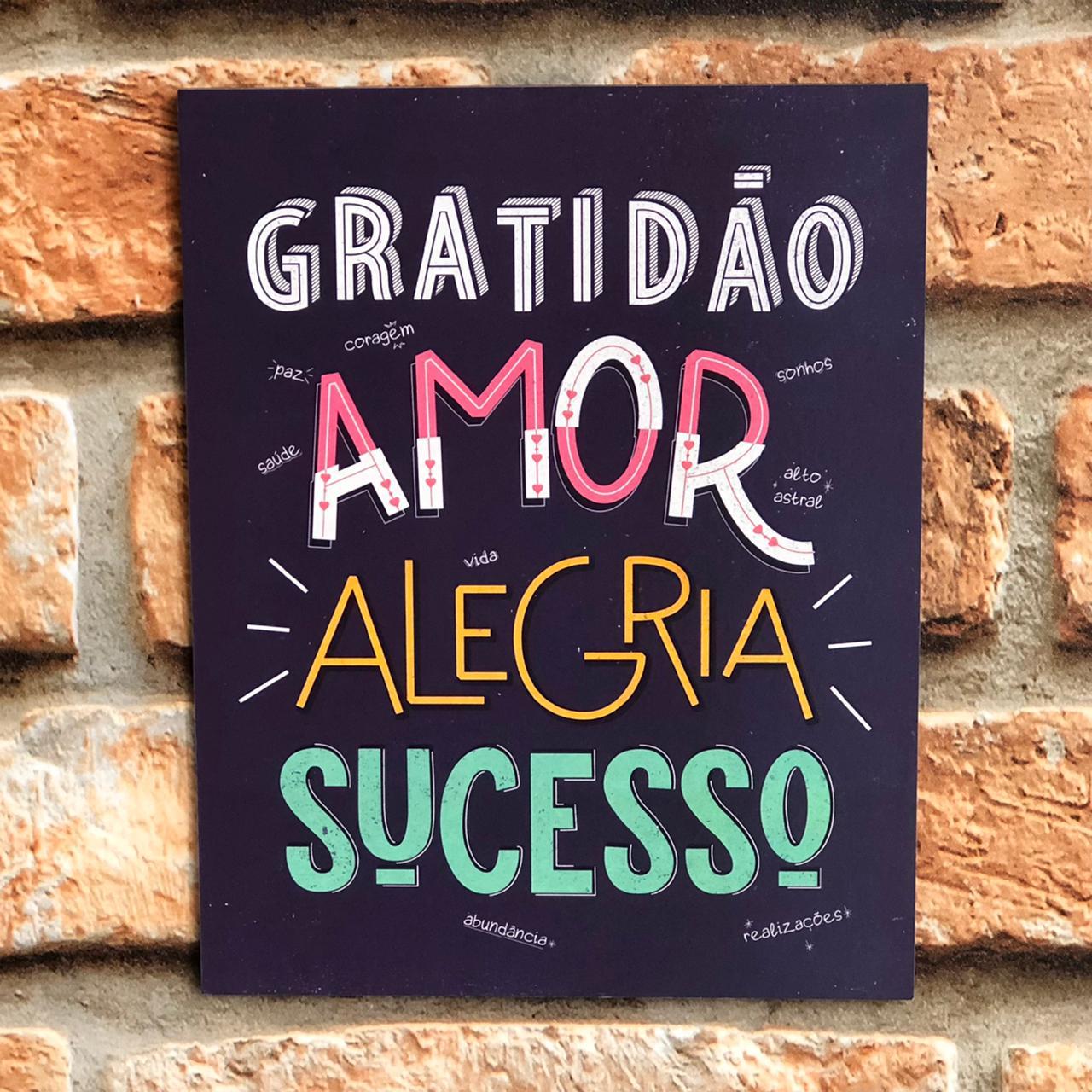 """Placa Decorativa Retangular """"Gratidão Amor Alegria Sucesso"""""""