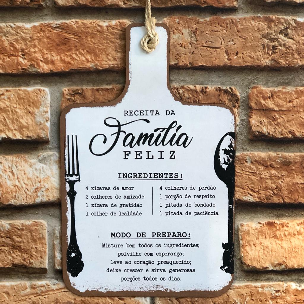 """Placa Decorativa Lousa """"Receita da Família Feliz"""""""