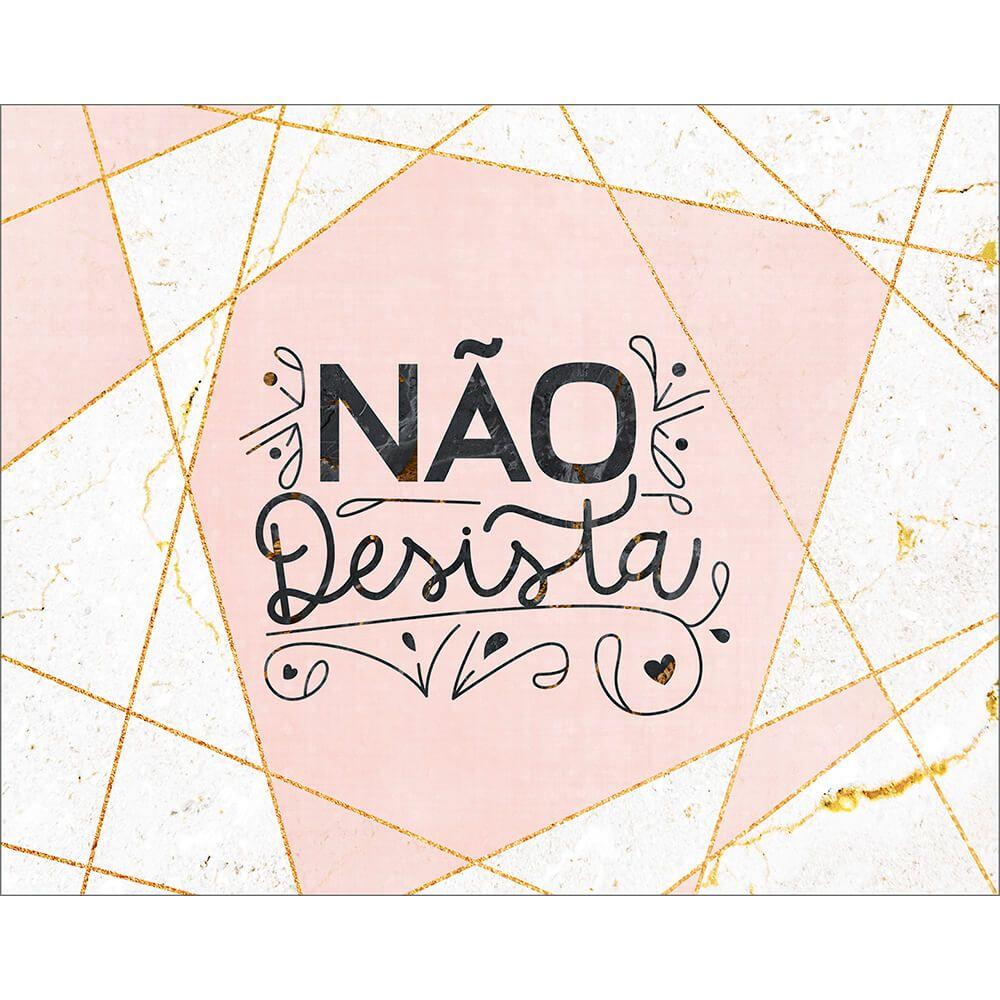 """Placa Decorativa ''Não Desista"""""""