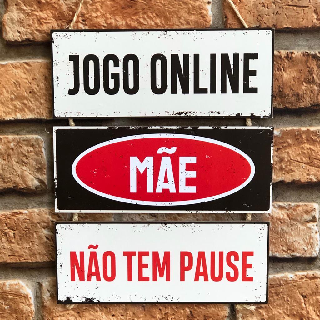 """Placa Decorativa NSW """"Jogo Online Não Tem Pause"""""""