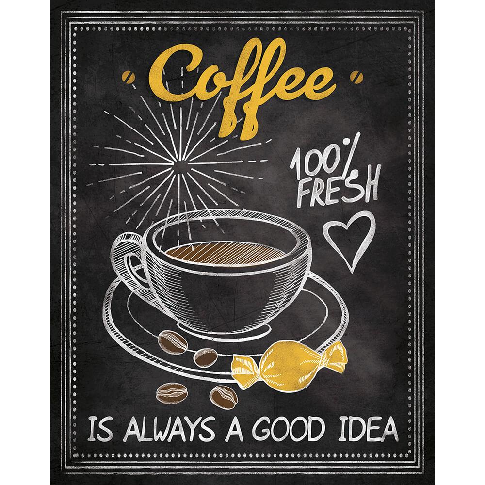 "Placa Decorativa Retangular ""Coffee Is Always a Good Idea"""