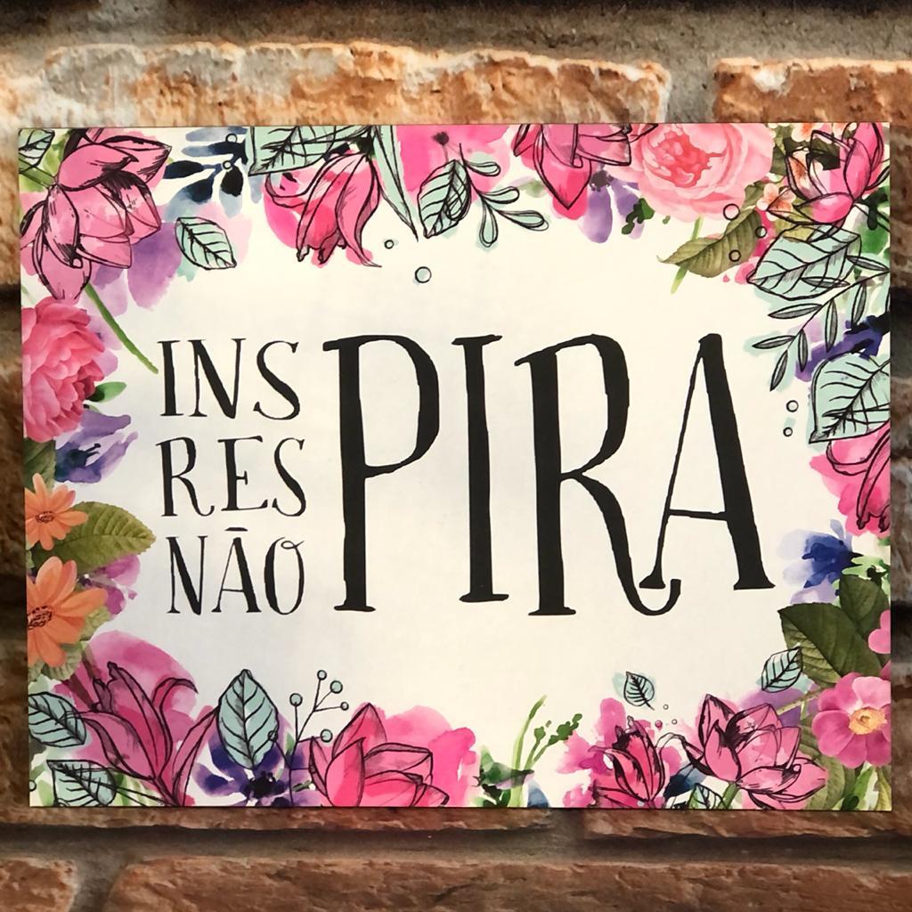 """Placa Decorativa Retangular Colorida """"Inspira Respira Não Pira"""""""