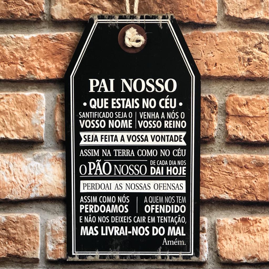 """Placa Decorativa Tag Preta """"Pai Nosso..."""""""