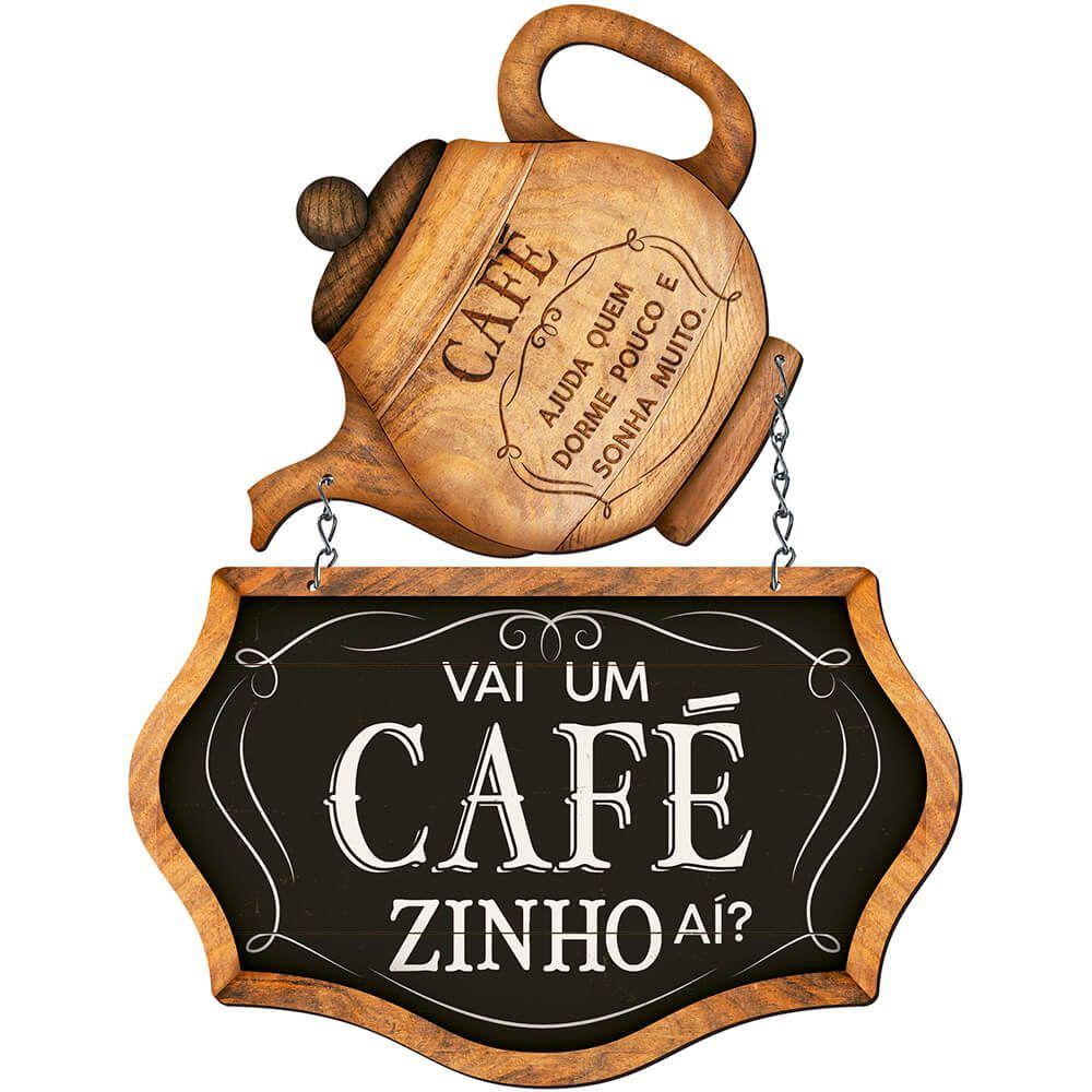 """Placa Decorativa """"Vai um Cafézinho Ai?"""""""