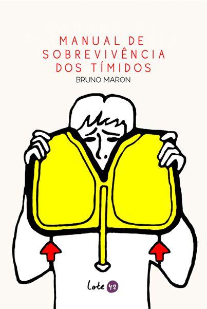 Livro: Manual de Sobrevivência dos Tímidos