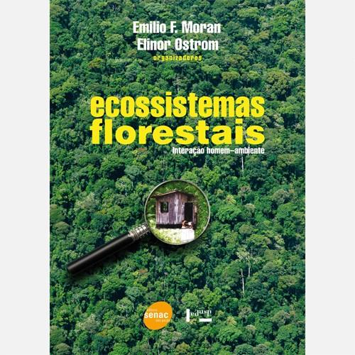 ECOSISTEMAS FLORESTAIS - INTERAÇÃO HOMEM-AMBIENTE