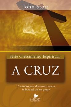 A cruz - Série Crescimento espiritual