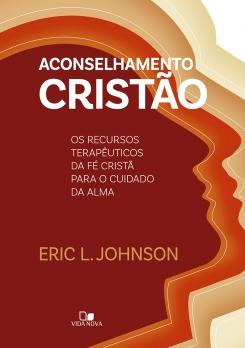 Aconselhamento cristão (JOHNSON) (Pré-venda 12/11)