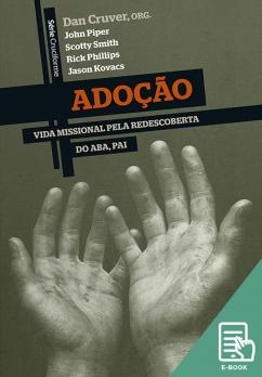 Adoção - Série Cruciforme (E-book)