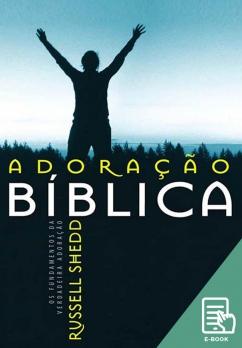 Adoração bíblica (E-book)
