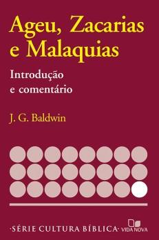 Ageu, Zacarias e Malaquias, introdução e comentário
