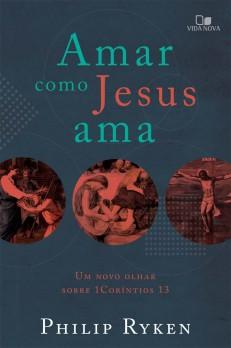 Amar como Jesus ama