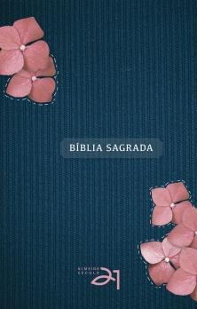 Bíblia Almeida Século 21 capa dura - Feminina com flores (Previsão Agosto)