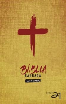 Bíblia Almeida Século 21 Letra grande capa dura - Cruz de Cristo (Previsão Agosto)