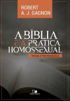 Bíblia e a prática homossexual, A
