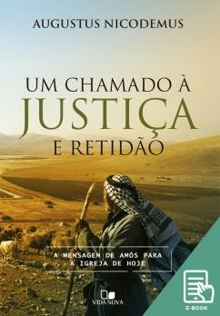 Chamado à justiça e retidão, Um (E-book)