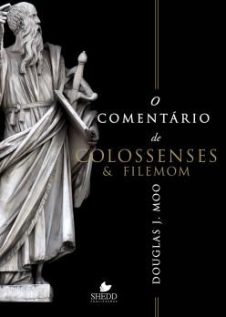 Comentário de Colossenses e Filemom, O