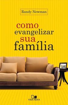 Como evangelizar sua família