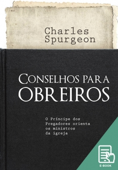 Conselhos para obreiros (E-book)