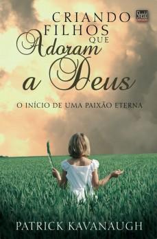 Criando filhos que adoram a Deus