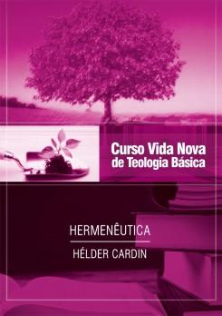 Curso Vida Nova de Teologia básica - Vol. 13: Hermenêutica